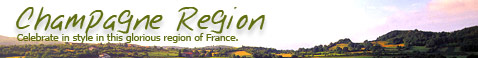 Champagne Region - Celebrate in style in this glorious region of France